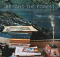 Beyond the Forest