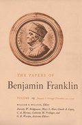 The Papers of Benjamin Franklin, Vol. 19