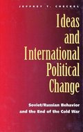 Ideas and International Political Change