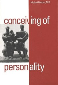 Conceiving of Personality