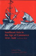 Southeast Asia in the Age of Commerce, 1450-1680