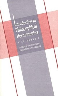 Introduction to Philosophical Hermeneutics