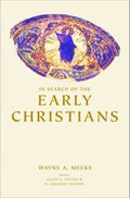 In Search of the Early Christians