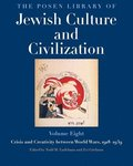 The Posen Library of Jewish Culture and Civilization, Volume 8