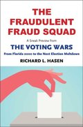 Fraudulent Fraud Squad: Understanding the Battle over Voter ID