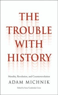 Trouble with History