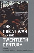 The Great War and the Twentieth Century