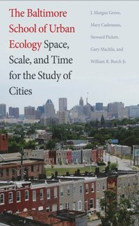 Baltimore School of Urban Ecology