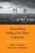 Ascending India and Its State Capacity