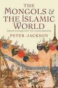 Mongols and the Islamic World