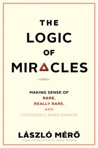 Logic of Miracles