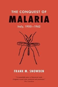 The Conquest of Malaria
