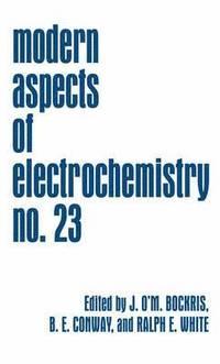Modern Aspects of Electrochemistry No. 6