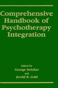 Comprehensive Handbook of Psychotherapy Integration