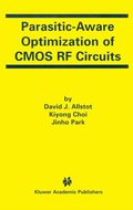 Parasitic-Aware Optimization of CMOS RF Circuits