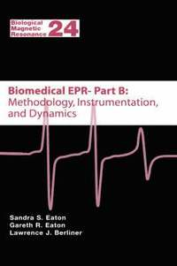 Biomedical EPR - Part B: Methodology, Instrumentation, and Dynamics
