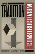 The Tradition Of Constructivism