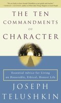Ten Commandments of Character