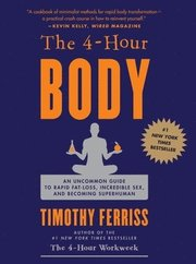 The 4 hour Body - Tim Ferriss