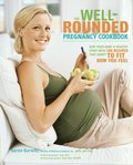 Well-Rounded Pregnancy Cookbook