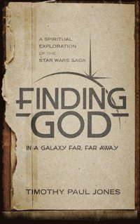 Finding God in a Galaxy Far, Far Away