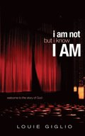 I Am Not But I Know I Am
