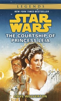 Courtship of Princess Leia: Star Wars Legends
