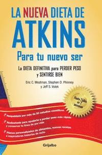 La Nueva Dieta de Atkins / The New Atkins Diet