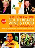 Food Network South Beach Wine & Food Festival Cookbook