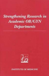 Strengthening Research in Academic OB/GYN Departments