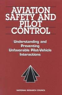 Aviation Safety and Pilot Control