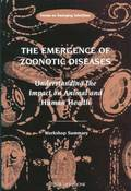 The Emergence of Zoonotic Diseases