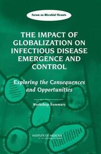 The Impact of Globalization on Infectious Disease Emergence and Control