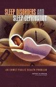 Sleep Disorders and Sleep Deprivation