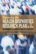Examining the Health Disparities Research Plan of the National Institutes of Health