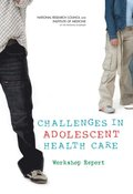 Challenges in Adolescent Health Care