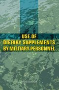 Use of Dietary Supplements by Military Personnel