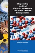 Dispensing Medical Countermeasures for Public Health Emergencies