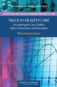 Value in Health Care