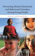Preventing Mental, Emotional, and Behavioral Disorders Among Young People