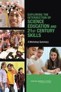 Exploring the Intersection of Science Education and 21st Century Skills