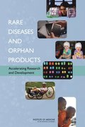 Rare Diseases and Orphan Products