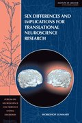 Sex Differences and Implications for Translational Neuroscience Research