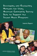 Developing and Evaluating Methods for Using American Community Survey Data to Support the School Meals Programs