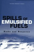 Spills of Emulsified Fuels