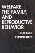 Welfare, the Family, and Reproductive Behavior