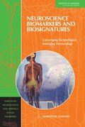 Neuroscience Biomarkers and Biosignatures
