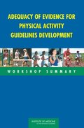 Adequacy of Evidence for Physical Activity Guidelines Development