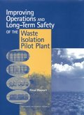 Improving Operations and Long-Term Safety of the Waste Isolation Pilot Plant