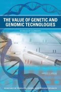 Value of Genetic and Genomic Technologies